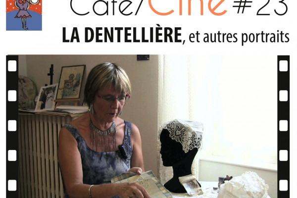 AffCafeCine#23-DENTELLIERE